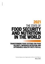 2021 State of Food Security and Nutrition in the World – Report and InBrief